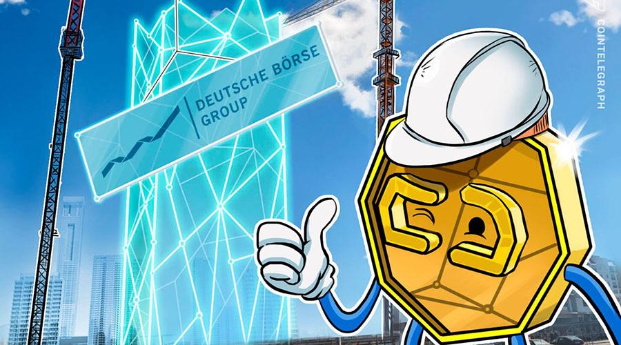 德意志交易所组建集中指导小组,推动区块链技术和加密资产的发展