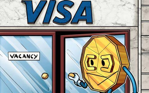 美国支付服务巨头Visa招募加密货币及区块链人才担任技术产品经理