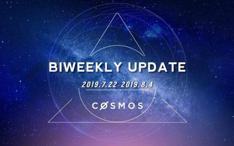 Cosmos双周报(7.22~8.4)