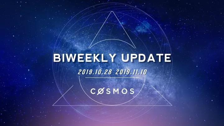 Cosmos双周报 (2019.10.28-11.10)