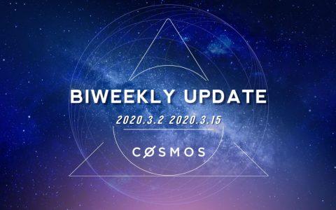 Cosmos 双周报 (2020.3.2-3.15)