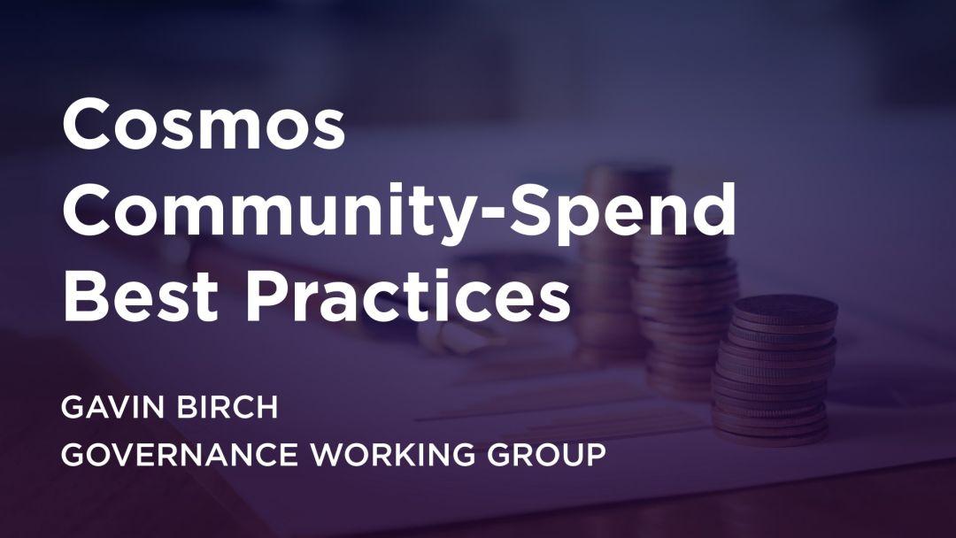 Cosmos 社区支出最佳实践