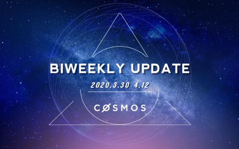 Cosmos 双周报 (2020.3.30-4.12)