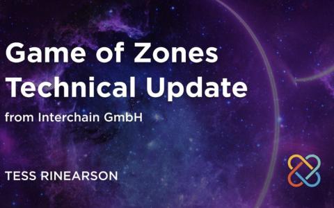 Interchain GmbH 团队对 Game of Zones 进行的技术更新