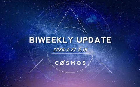 Cosmos 双周报 (2020.4.27~5.10)