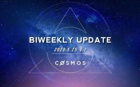 Cosmos 双周报(5.25~6.7)