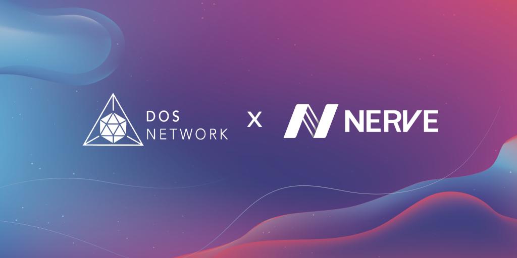 去中心化数字资产服务网络NerveNetwork与DOS Network正式达成合作