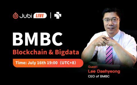 聚币Jubi LIVE | BMBC-区块链和大数据